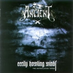 ANCIENT | Eerly howling winds