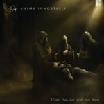 ANIMA INMORTALIS | More than just flesh and blood