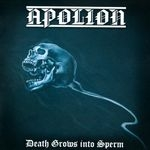 APOLION | Death grows into sperm