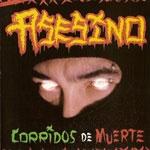 ASESINO| Corridos de Muerte