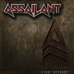 ASSAILANT | First offense
