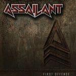 ASSAILANT | First offense