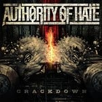 AUTHORITY OF HATE | Crackdown