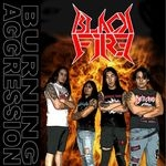 BLACK FIRE | Burning aggression