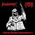 BLOODTHIRST/EXCIDIUM | Infernal thrashing kommandments