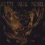 BLUT AUS NORD | The mystical best of rebellion
