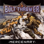 BOLT THROWER | Mercenary