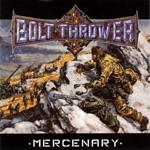 BOLT THROWER | Mercenary