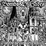BOMBS OF HADES | The serpent's redemption