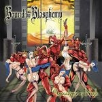 BOUND BY BLASPHEMY | Apocalypse is nigh