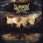BURDEN RAGE | The spiral black hole