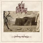 CALM HATCHERY | Fading reliefs