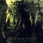 DARK CELEBRATION | Phlegeton