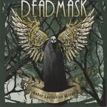 DEADMASK |  Under luciferian wings