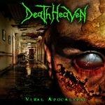 DEATH HEAVEN | Viral apocalypse