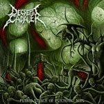 DECREPIT CADAVER | Putrid stench of psychotic acts