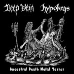 DEEP VEIN / HYPOKRAS | Ancestral death metal terror