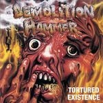 DEMOLITION HAMMER | Tortured Existence