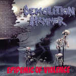 DEMOLITION HAMMER | Epidemie of violence