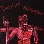 DIORRHEA / AHORKADO | Split