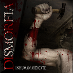 DISMORFIA | Inhuman abdicate
