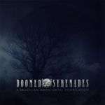 DOOMED SERENADES | A Brazilian doom metal compilation vol 01