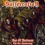 SUFFERCATION | Day of darkness, the re-awakening