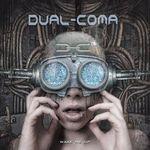 DUAL COMA | Wake me up