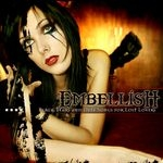 EMBELLISH | Black tears and deep songs for lost lovers