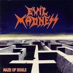 EVIL MADNESS | Maze of souls