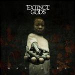 EXTINCT GODS | Wartribe