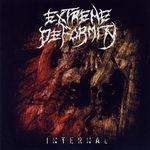 EXTREME DEFORMITY |  Internal