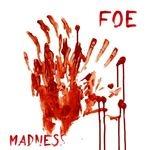 FOE | Madness