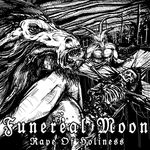FUNEREAL MOON | Rape of holiness