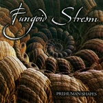 FUNGOID STREAM | Prehuman shapes