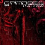 GRIMNESS | Trust in decay