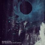 HAMLEYPA |  Im morgen von einst