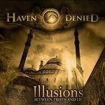 HAVEN DENIED | Illusion