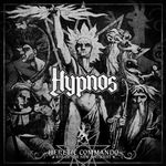 HYPNOS | Heretic commando - Rise of the new antikrist