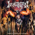 INCANTATION | Mortal throne of nazarene
