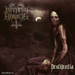 INFERNAL ANGELS |  Pestilentia