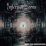 INFERNAL DOOM | Just the beginning