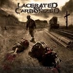 LACERATED AND CARBONIZED | Homicidal rapture