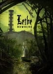 LETHE | Nowhere