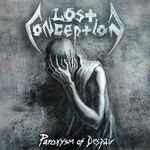 LOST CONCEPTION | Paroxysm of despair