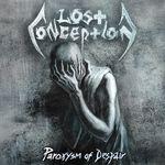 LOST CONCEPTION | Paroxysm of despair