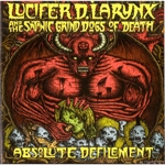 LUCIFER D LARYNX | Absolute defilement