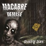 MACABRE DEMISE | Stench of death