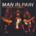 MAN IN PAIN | Warrior