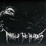 MARCH OF THE HORDES / ESCAPE THE FLESH | Split
